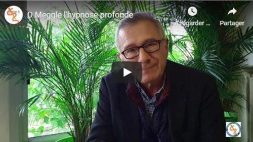 Hypnose profonde – Dr Dominique Meggle – du 25 au 27 Juin 2020 – Formation Hypnose